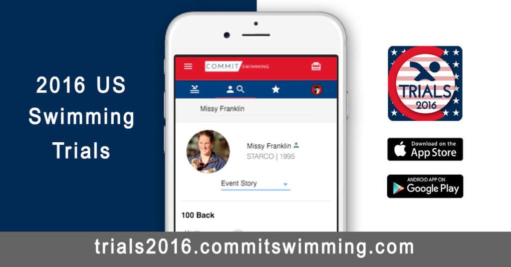 2016 US Swimming Trials - Commit Swimming App